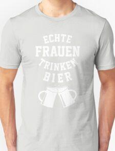Echte Frauen Trinken Bier Unisex T-Shirt