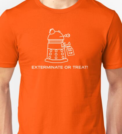 Exterminate or Treat!!! - Dark Shirt Unisex T-Shirt