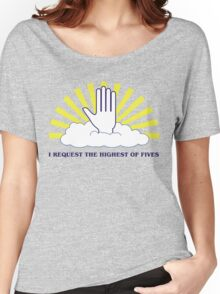 The Highest of Fives Women's Relaxed Fit T-Shirt