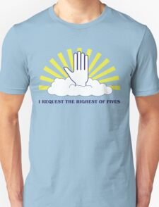 The Highest of Fives T-Shirt
