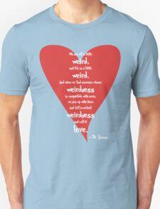 Love is Weird T-Shirt