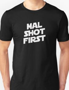 Mal Shot First T-Shirt