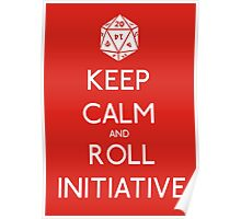 Keep Calm and Roll Initiative Poster