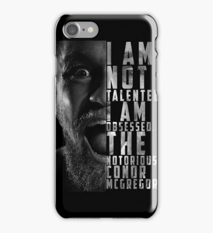 Conor McGregor 'I am not talented, I am obsessed' iPhone Case/Skin