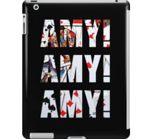 Amy Amy Amy! iPad Case/Skin