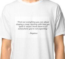 Yonderland Negatus Quote Classic T-Shirt