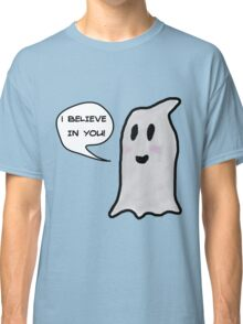 This Ghost Believes in You! Classic T-Shirt