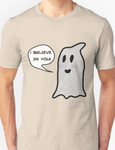 This Ghost Believes in You! Unisex T-Shirt