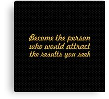 """Become the person... """"Jim Cathcart"""" Inspirational Quote Canvas Print"""