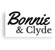 Bonnie&Clyde Canvas Print