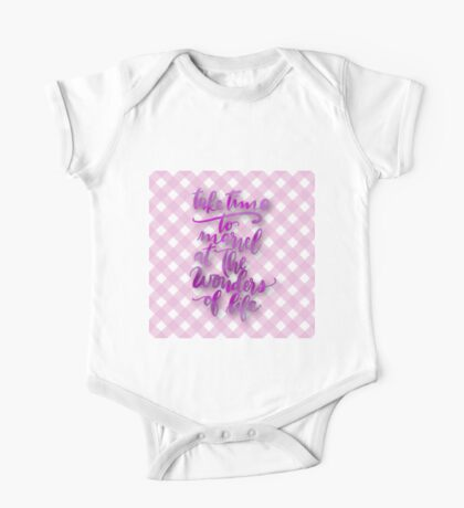 """""""Take time to marvel at the wonderful life"""",typography,play pink,plaid,pattern One Piece - Short Sleeve"""
