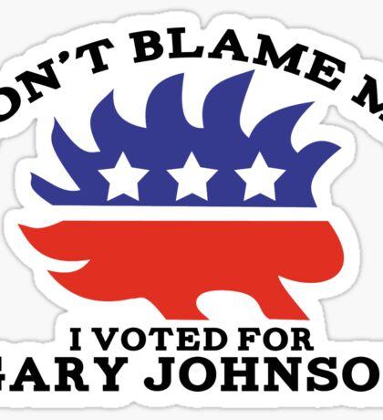 Don't Blame Me Sticker