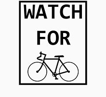 WATCH FOR Unisex T-Shirt