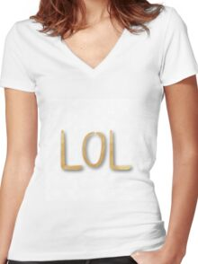 """LOL"",typography,cool text,trendy,modern,gold,painted,fun,funny Women's Fitted V-Neck T-Shirt"