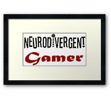 Neurodivergent Gamer Framed Print