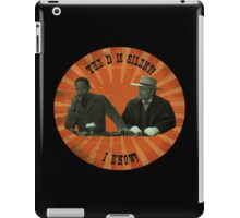 The D is silent! iPad Case/Skin