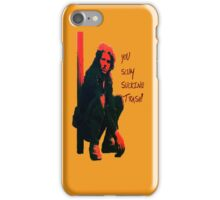 Toecutter is the sh1t! iPhone Case/Skin