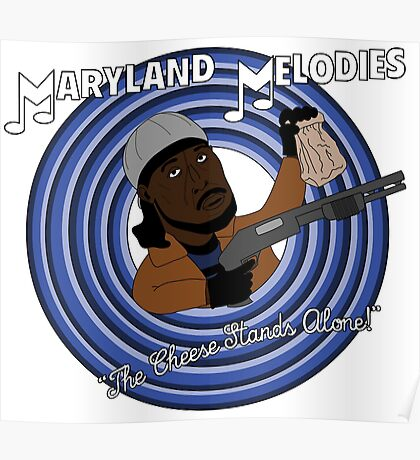 Maryland Melodies: The Cheese Stands Alone! Poster