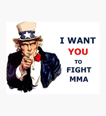 Uncle Sam I want you to Fight MMA Photographic Print