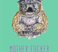 Mother Fucker by Imogen Ridley