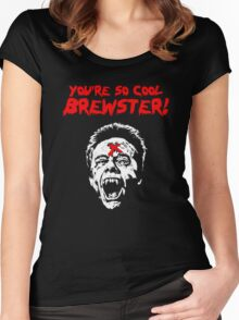You're So Cool Brewster! Women's Fitted Scoop T-Shirt