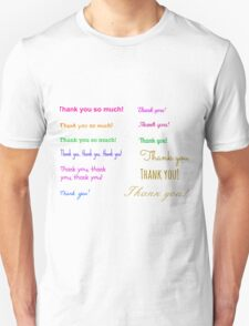 A simple grateful thought... Unisex T-Shirt