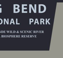 Big Bend National Park Sticker