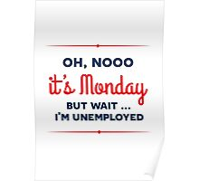It's Monday Poster