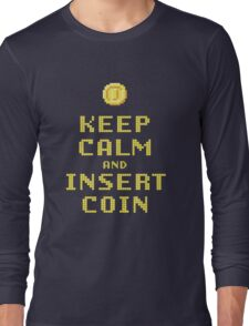 Keep Calm And Insert Coin Long Sleeve T-Shirt