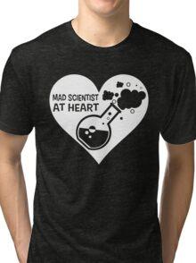 Mad Scientist at Heart Tri-blend T-Shirt