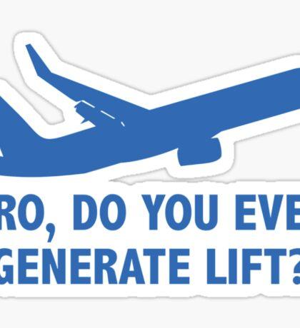 Bro, Do You Even Generate Lift? Sticker