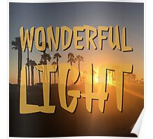 Wonderful Light in color Poster