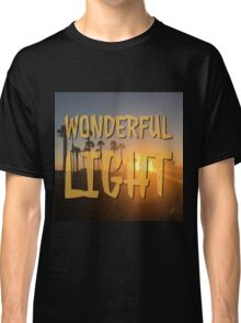 Wonderful Light in color Classic T-Shirt
