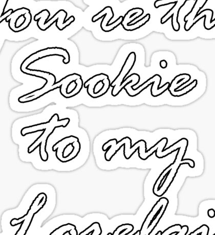 You're the Sookie to my Lorelai Cursive | Gilmore Girls Sticker