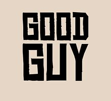 Good Guy Unisex T-Shirt