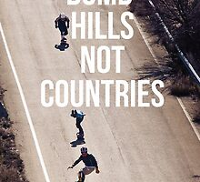 Bomb Hills Not Countries by niccaridi1