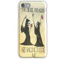 The Devil and God Are Raging Inside Me iPhone Case/Skin