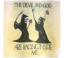 The Devil and God Are Raging Inside Me Poster