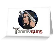 TommyGuns Greeting Card