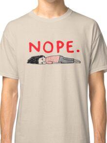 NOPE funny Classic T-Shirt