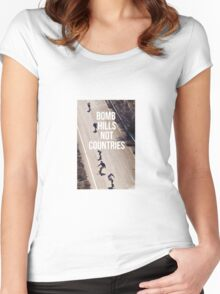 Bomb Hills Not Countries Women's Fitted Scoop T-Shirt