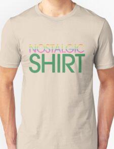 Nostalgic Shirt T-Shirt