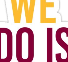 Cleveland Cavaliers Champions - All We Do Is Win Sticker