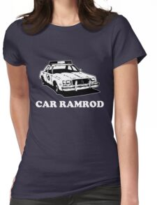 Car Ramrod - Super Troopers Womens Fitted T-Shirt