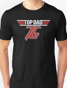 Top Dad 76 Unisex T-Shirt