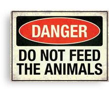 Do not feed the animals Canvas Print