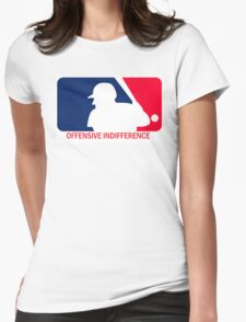 Offensive Indifference: Baseball Lexicon Womens Fitted T-Shirt