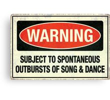 Subject to song & dance Canvas Print