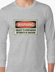 Subject to sarcasm Long Sleeve T-Shirt