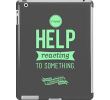 I Need Help iPad Case/Skin
